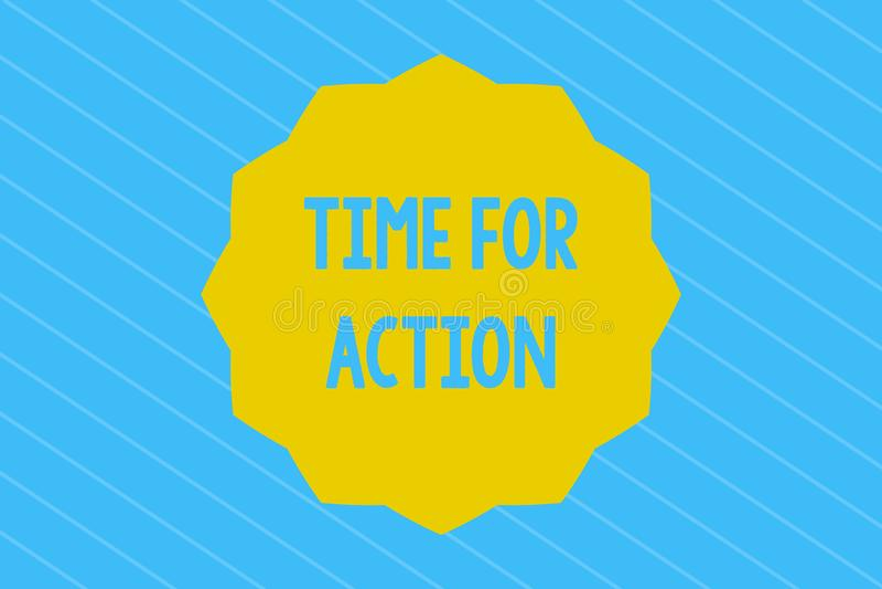 Время текста сочинительства слова для действия Концепция дела для получать готовый начать сделать поощрение для того чтобы пойти  иллюстрация штока