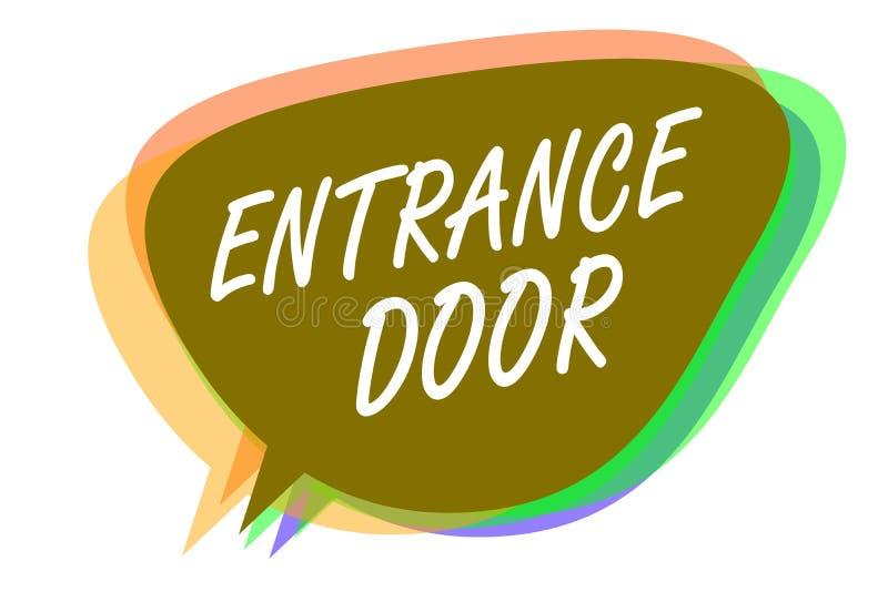 Входная дверь текста сочинительства слова Концепция дела для пути в прохода входа входа строба входа идее пузыря речи входящего п иллюстрация вектора