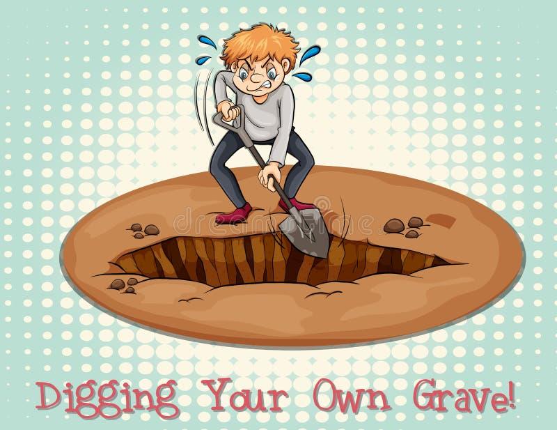 Выкапывать вашу собственную могилу иллюстрация вектора