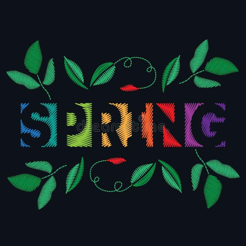 Вышивка шьет с весной, цветками и листьями надписи иллюстрация вектора