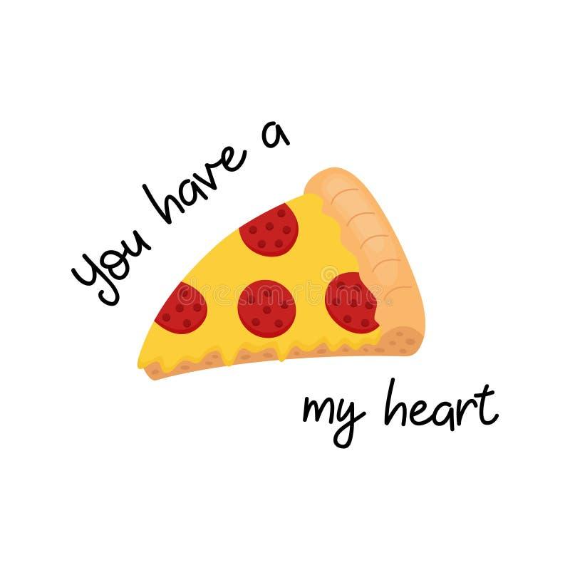 Вы имеете ` пиццы ` моя иллюстрация вектора сердца бесплатная иллюстрация