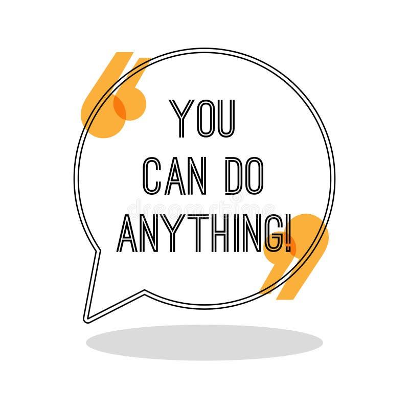 Вы можете сделать что-нибудь Воодушевляя творческая цитата мотивировки иллюстрация вектора