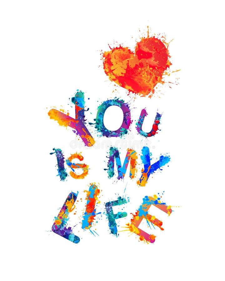 Вы моя жизнь иллюстрация вектора