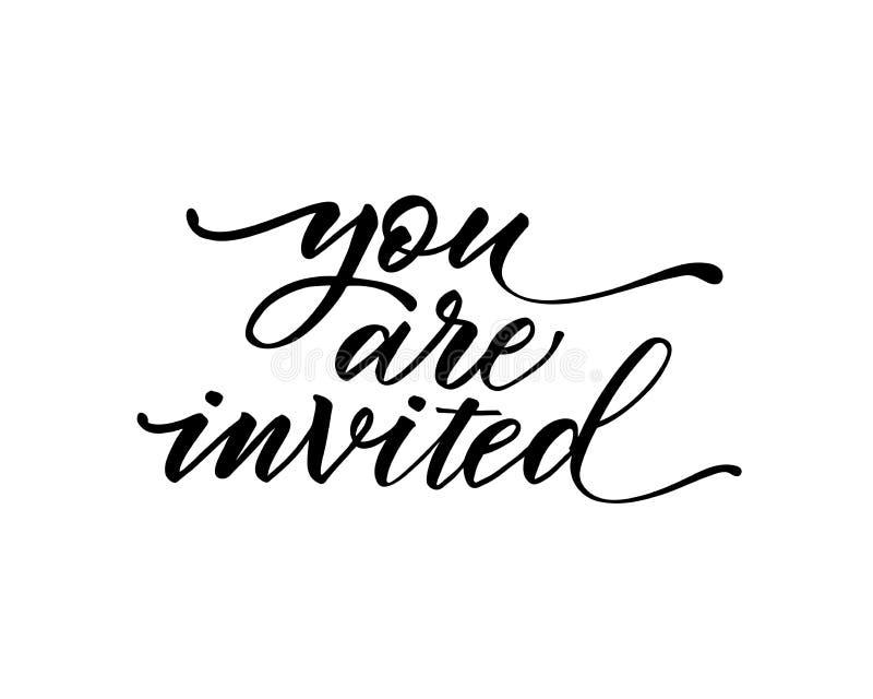 Вы приглашенный вектор текста на белой предпосылке Литерность для приглашения, поздравительной открытки свадьбы и, печатей и плак иллюстрация вектора