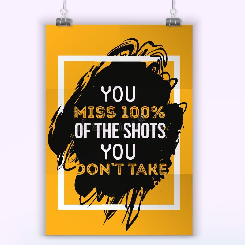 Вы пропускаете 100 procents съемок вы не делаете принимаете Дизайн цитаты плаката типографский Плакат стены бесплатная иллюстрация