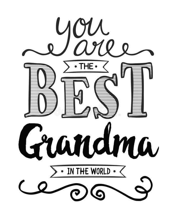 Вы самая лучшая бабушка в мире иллюстрация вектора