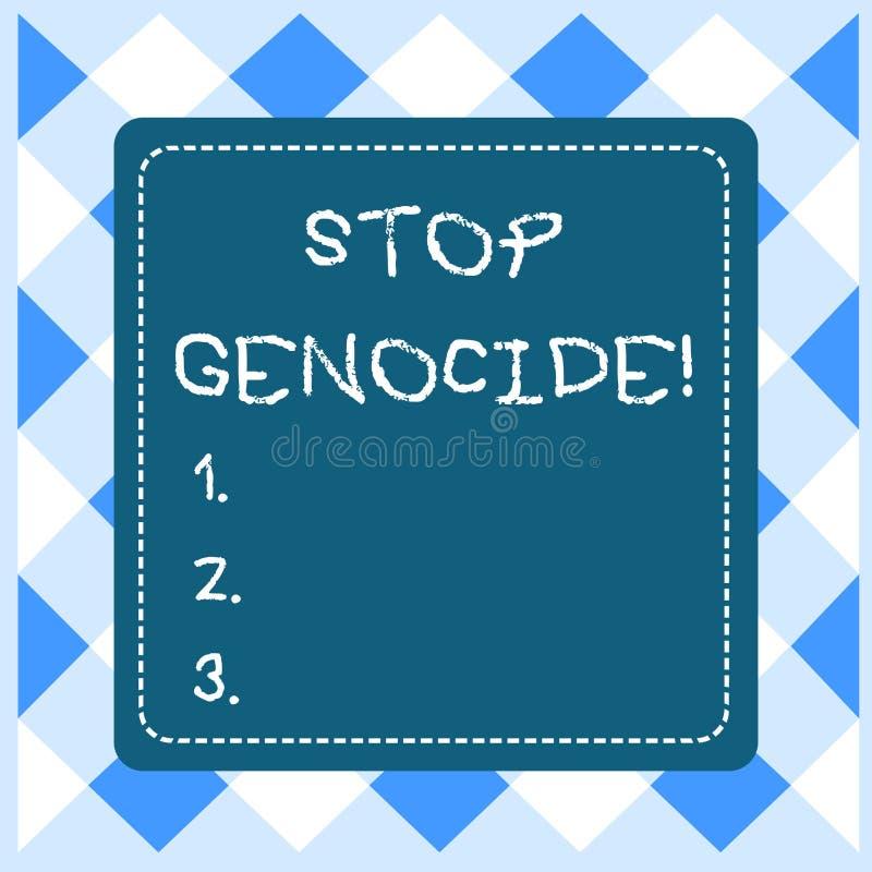 Геноцид стопа показа знака текста Схематическое фото для установки конца на убийства и брошенные зверства показывать пунктируют иллюстрация штока