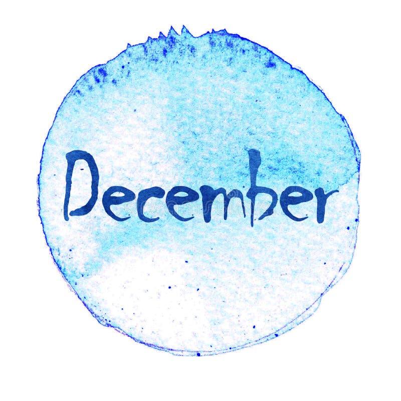 Download Голубой круг акварели с словом декабрем изолированный на белой предпосылке Иллюстрация штока - иллюстрации насчитывающей сторонника, пастельно: 81810926