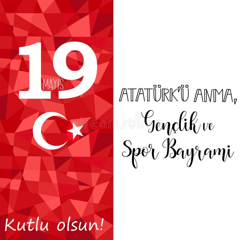 Графический дизайн к турецкому ` u Anma Ataturk mayis праздника 19, Genclik ve Spor Bayrami, переводу: 19 могут чествование Atat иллюстрация вектора