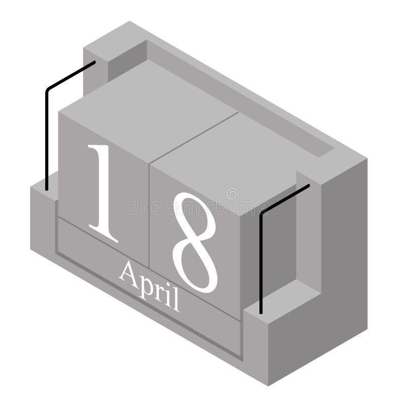 Дата 18-ое апреля на в течение одного дня календаре Серая дата 18 календаря деревянного блока присутствующая и месяц апрель изоли стоковое изображение