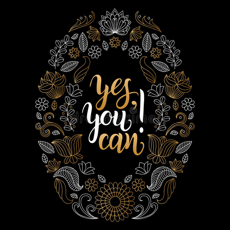Да, вы можете vector плакат литерности руки Мотивационный дизайн оформления цитаты для печати футболки, карточки etc иллюстрация вектора