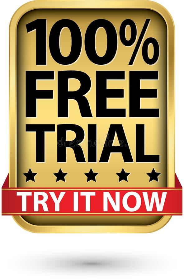 демонстрационная версия 100% попробовать ее теперь золотой знак, иллюстрация вектора бесплатная иллюстрация
