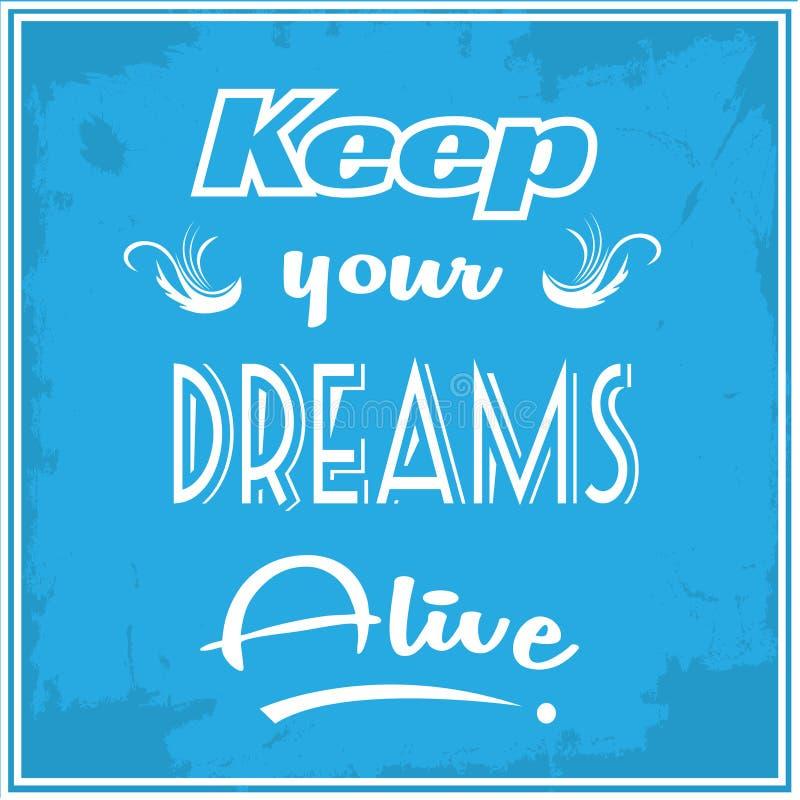 Держите ваши мечты живой иллюстрация вектора
