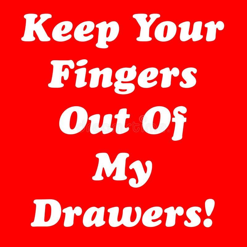 Держите ваши пальцы из моих ящиков! стоковое фото