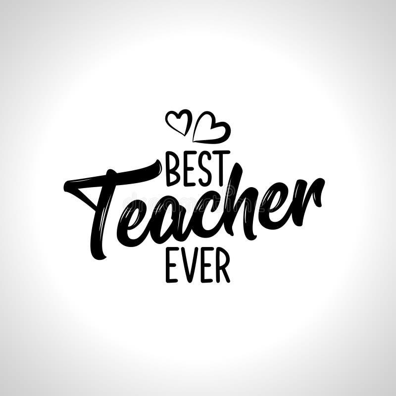 Дизайн оформления самого лучшего учителя вечно- черный иллюстрация вектора