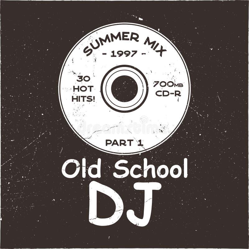 Дизайн футболки концепции музыки Старая школа DJ tee с КОМПАКТНЫМ ДИСКОМ и знаком - смешиванием 1997 лета смешной плакат 90s Вект бесплатная иллюстрация