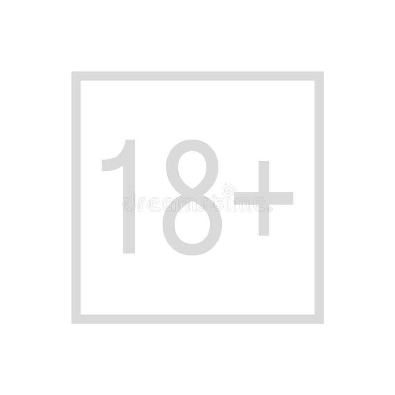 18 добавочных лет старого знака Значок содержания взрослых добавочный значок вектора знака ограничения возраста 18 возрастное огр иллюстрация вектора