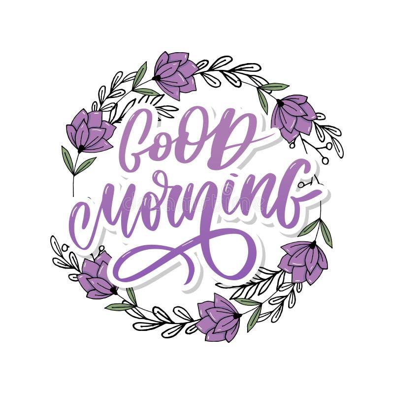 Доброе утро помечая буквами каллиграфию лозунга текста черную стоковые изображения