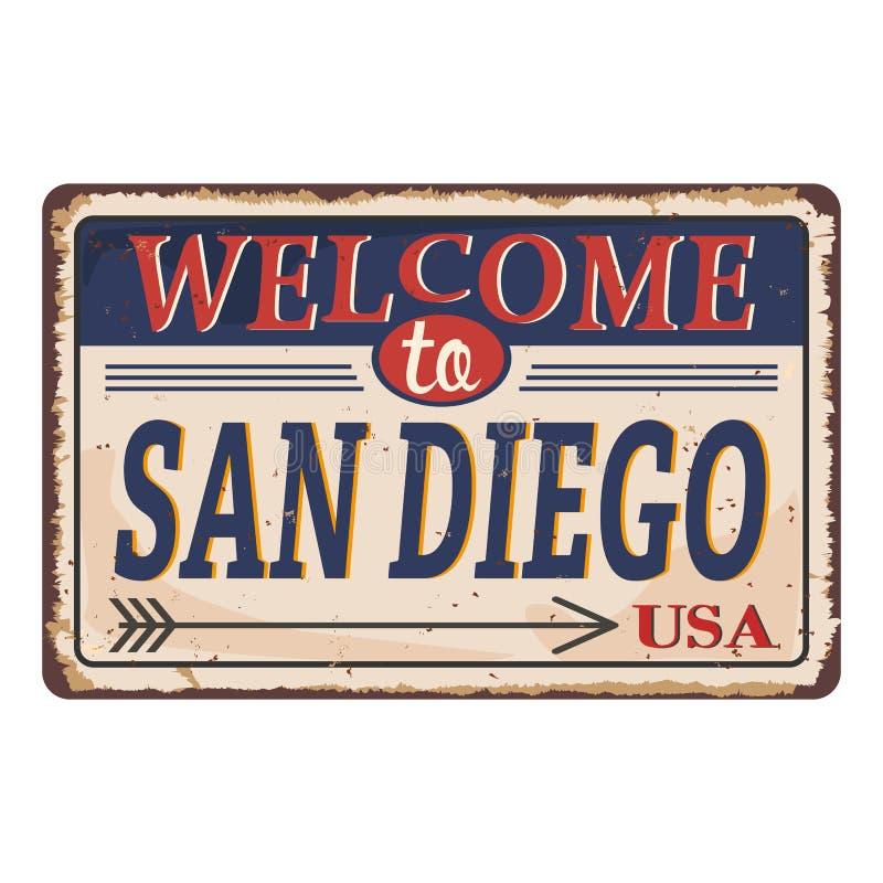 Добро пожаловать к знаку на белой предпосылке, иллюстрации металла Сан-Диего винтажному ржавому вектора иллюстрация штока
