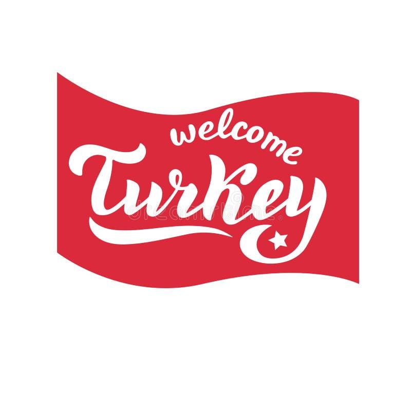 Добро пожаловать к логотипу оформления Турции в национальном флаге Знамя туризма для турецкого агенства путешествия Современный п бесплатная иллюстрация