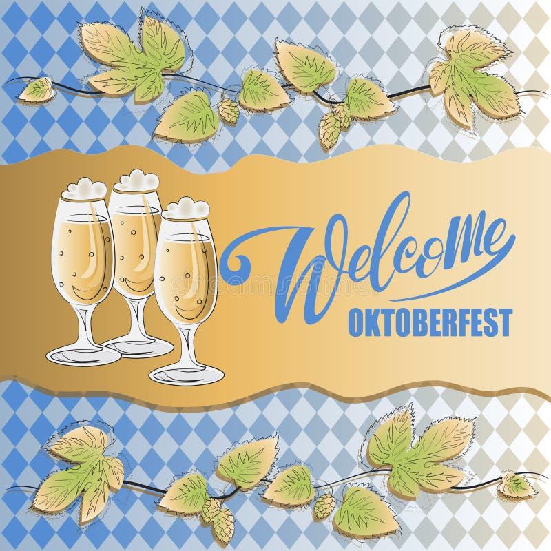 Добро пожаловать Надпись Oktoberfest, ветви хмелей и пиво иллюстрация вектора