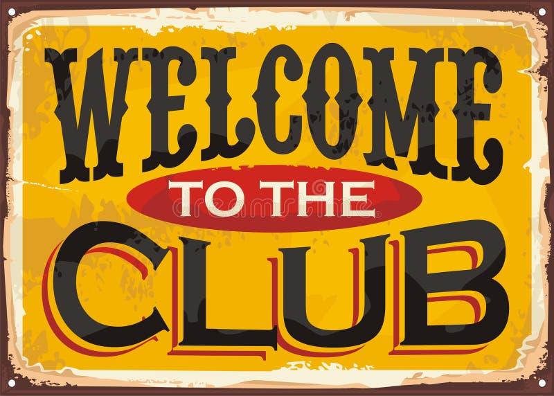 Добро пожаловать к знаку олова клуба ретро иллюстрация вектора