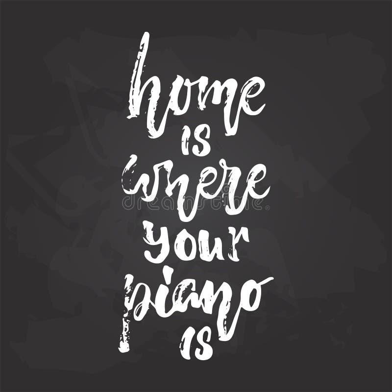 Дом где ваш рояль - нарисованная рукой музыкальная фраза литерности изолированный на черной предпосылке доски Щетка потехи иллюстрация штока