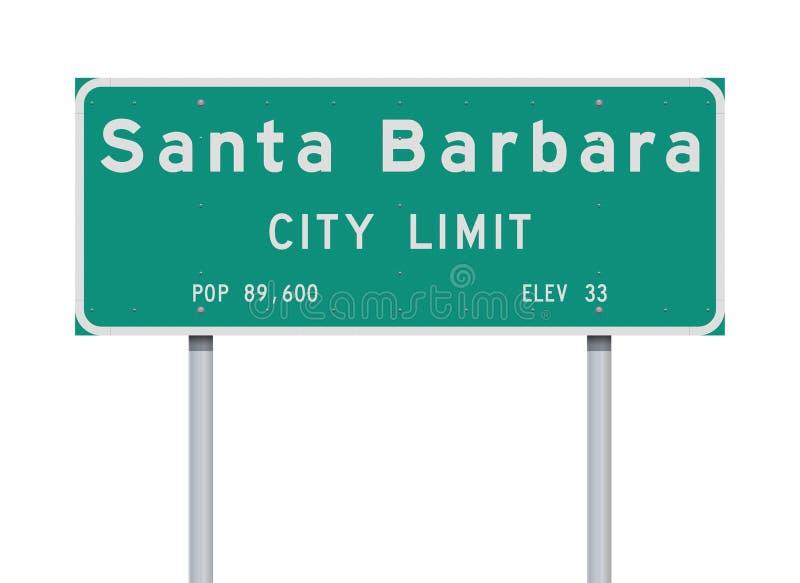 Дорожный знак предела города Санта-Барбара иллюстрация штока