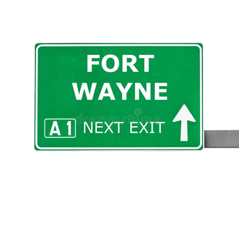 Дорожный знак FORT WAYNE изолированный на белизне стоковая фотография