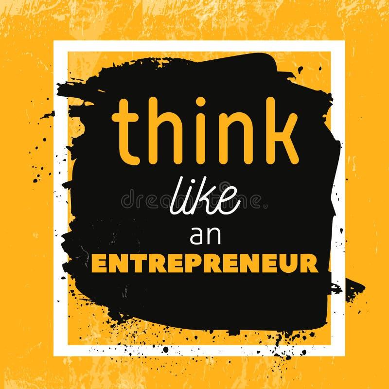 Думайте как плакат цитаты предпринимателя мотивационный Фраза вектора на темной предпосылке Самое лучшее для плакатов, дизайн кар бесплатная иллюстрация