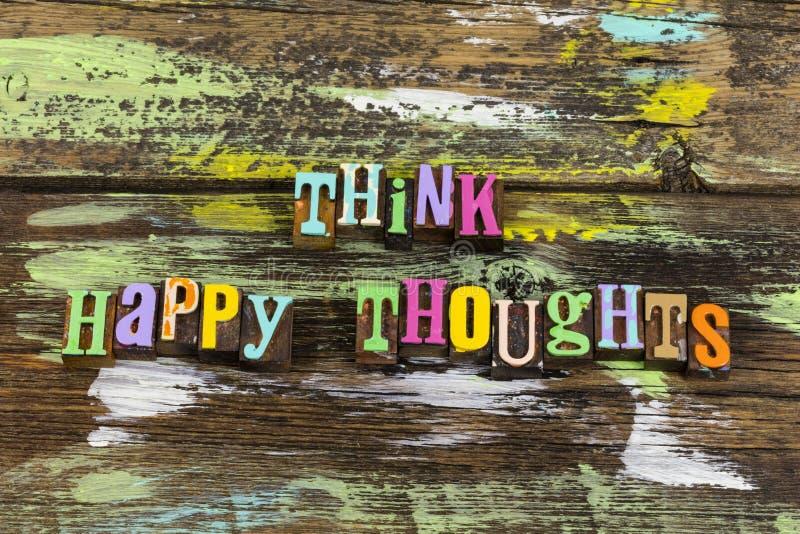 думайте о счастливых мыслях оптимизм счастливое отношение стоковые фото