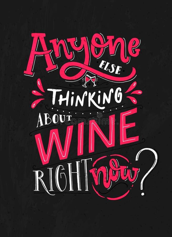 Думать Abyone другой о вине прямо сейчас Смешной плакат typoghaphy с цитатой о вине Розовая и белая литерность дальше бесплатная иллюстрация