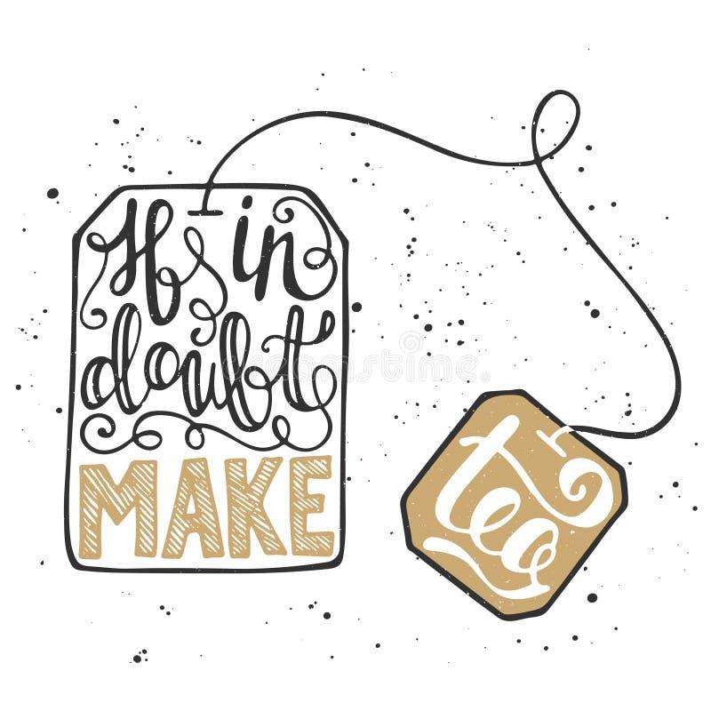 Если есть сомнения сделайте чай в пакетике чая на винтажной предпосылке иллюстрация штока