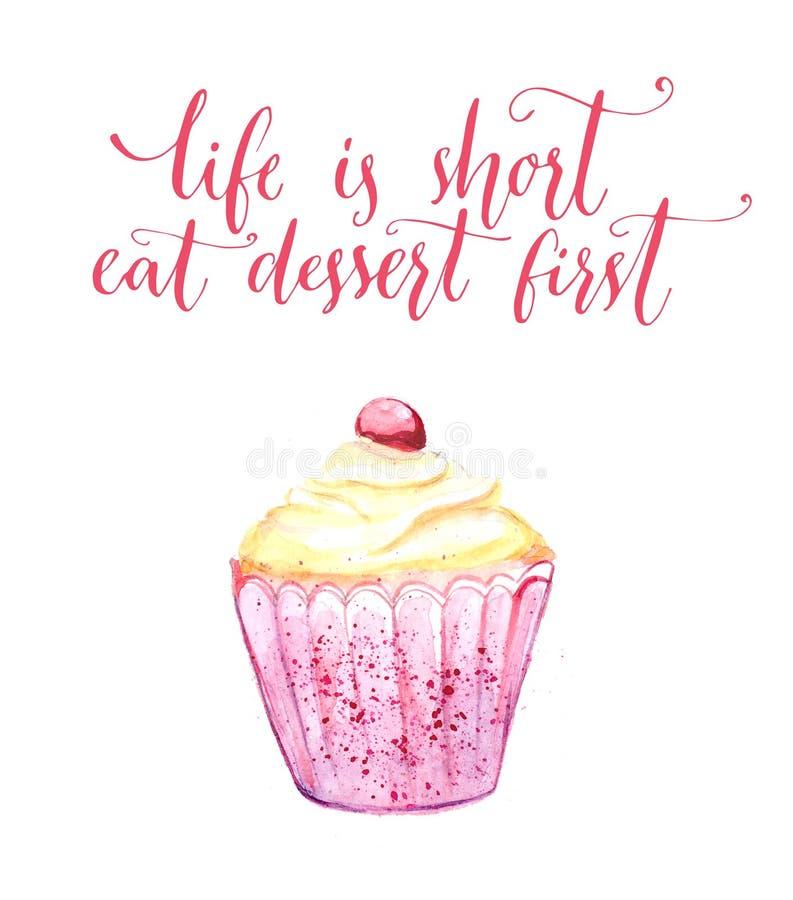Жизнь коротка, ест пирожное акварели десерта первое с смешной цитатой, современной каллиграфией Искусство стены кафа, плакат для бесплатная иллюстрация