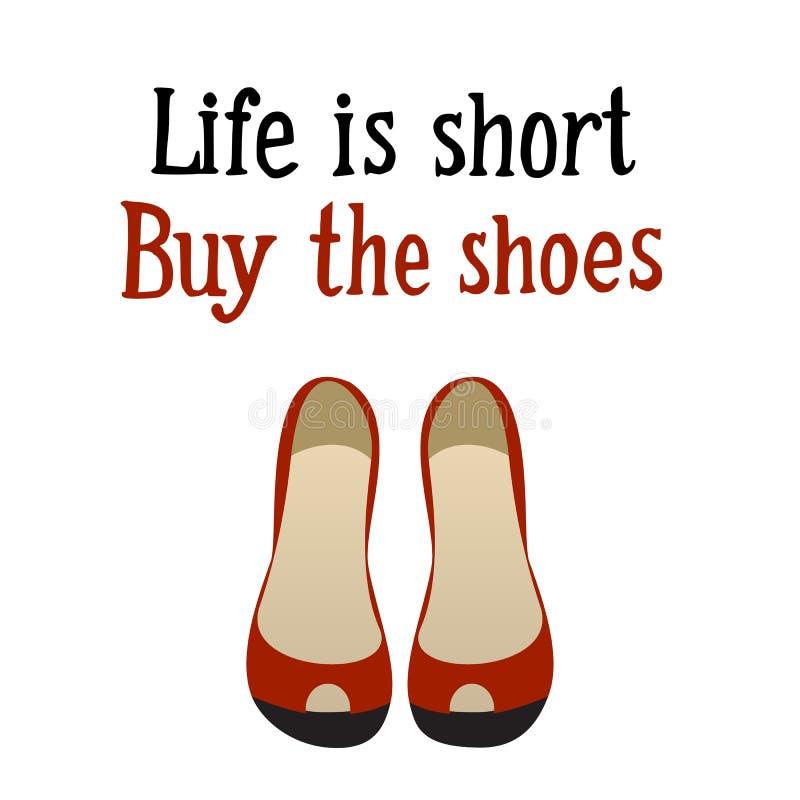Жизнь коротка Купите ботинки иллюстрация вектора