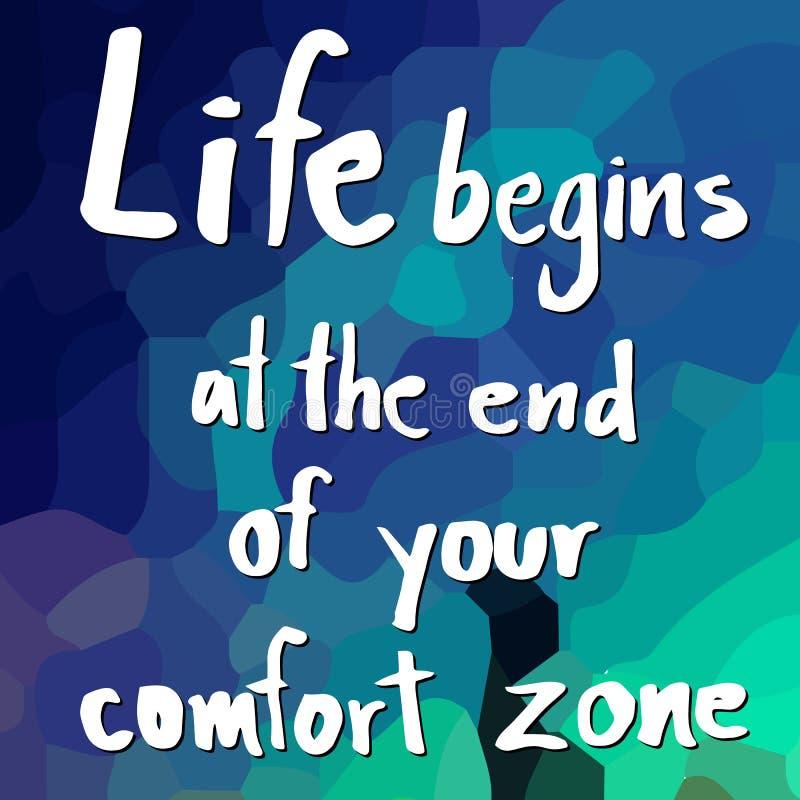 Жизнь начинает в конце вашей зоны комфорта иллюстрация вектора