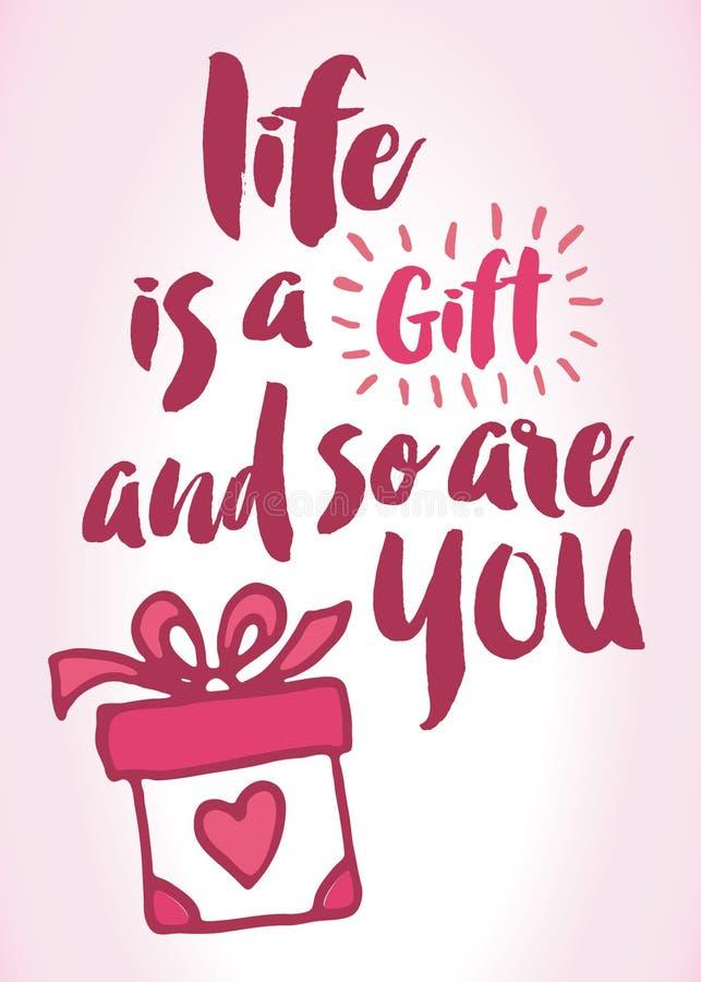Жизнь подарок и поэтому вы бесплатная иллюстрация