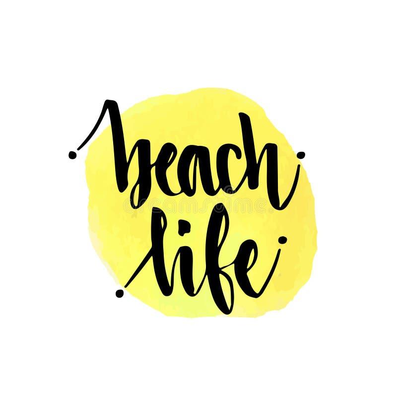 Жизнь пляжа Плакат литерности руки вектора Рукописная каллиграфия иллюстрация вектора