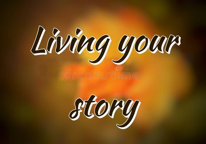 Жить ваша цитата рассказа английская о жизни иллюстрация вектора