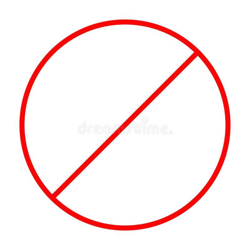 Запрет отсутствие символа Красный круглый предупредительный знак стопа Плоский дизайн шаблон Белая предпосылка изолировано иллюстрация вектора