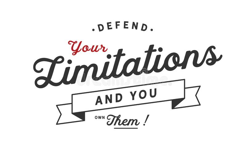 Защитите ваши ограничения и вы имеете их! иллюстрация штока