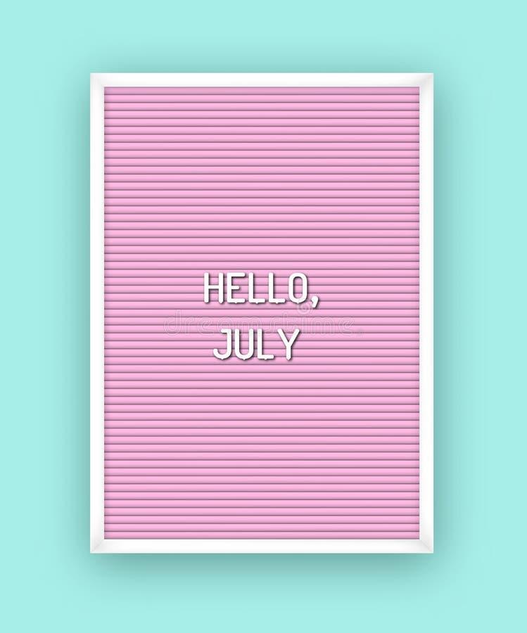 Здравствуйте цитата мотивации в июле на письмах letterboard пинка белых пластиковых Яркий плакат шаблона, карта, знамя иллюстрация штока