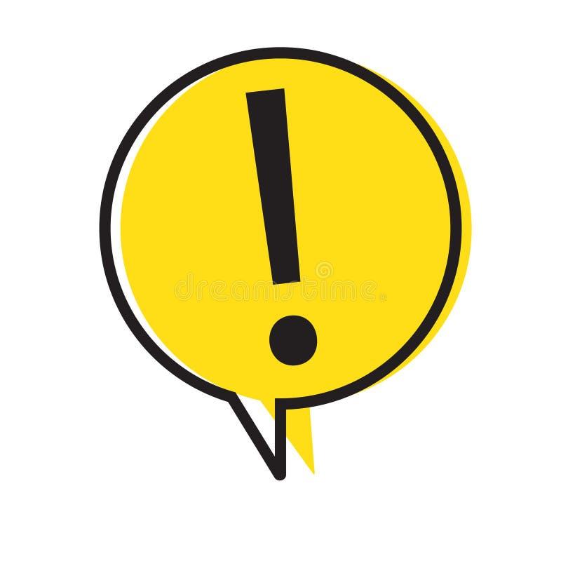 Знак внимания опасности предупреждая с символом в пузыре речи, иллюстрацией восклицательного знака вектора иллюстрация вектора