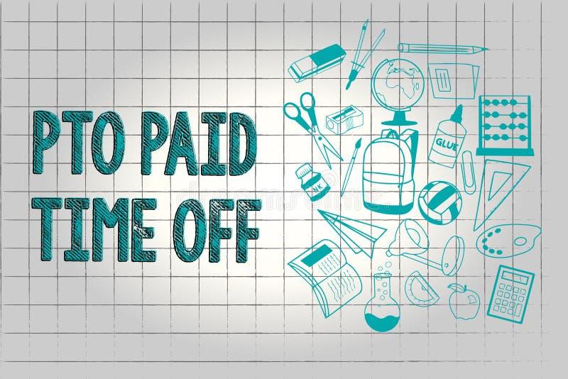 Знак текста показывая время оплаченное Pto  Схематический работодатель фото дарует компенсацию на личные праздники разрешения иллюстрация вектора