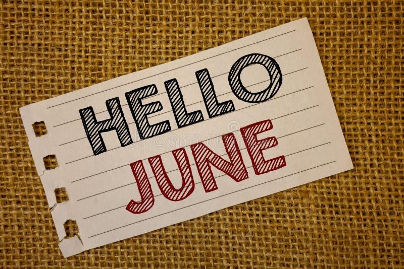 Знак текста показывая здравствуйте! июнь Схематические фото начиная новое сообщение май месяца над messag идей страницы startingN стоковое фото rf