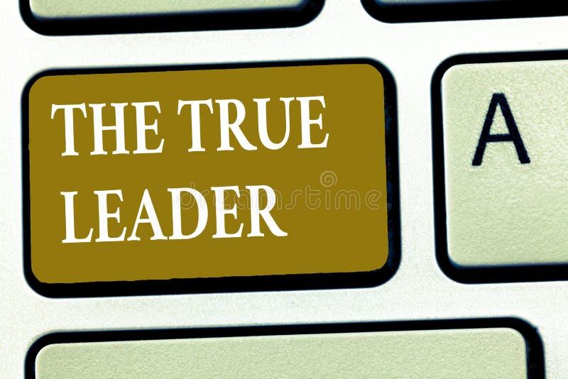 Знак текста показывая истинного руководителя Схематическое фото одно которое двигает и ободряет ответственность группы людей стоковое фото