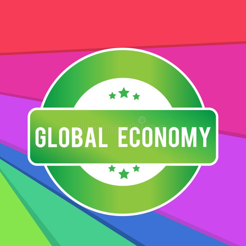 Знак текста показывая международную экономику Схематическая покрашенная система фото индустрии и торгует по всему миру капитализм бесплатная иллюстрация