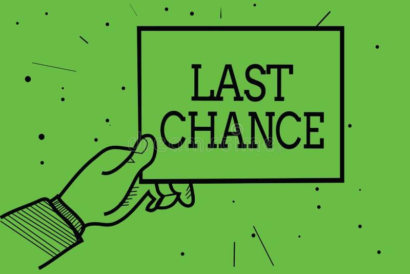 Знак текста показывая последний шанс Возможность схематического фото окончательная достигнуть или приобрести руки человека что-то иллюстрация штока
