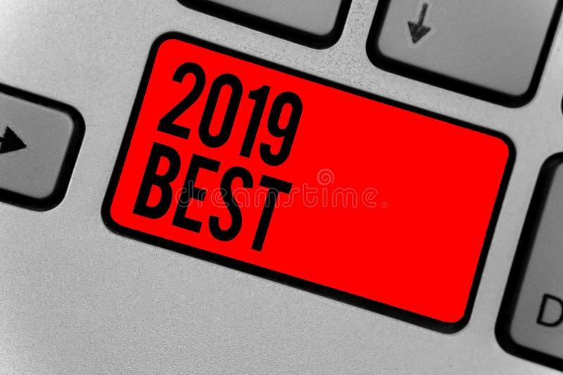 Знак текста показывая 2019 самых лучших схематических сделанных самых высококачественных фото во всех полях подготавливая для в с стоковые фотографии rf
