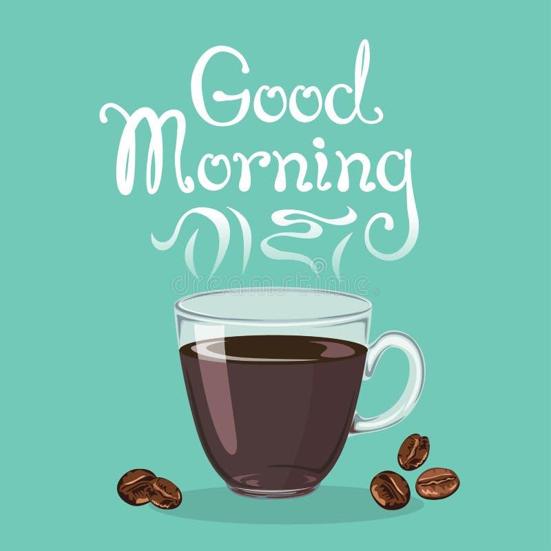Знамя доброго утра с литерностью руки вычерченной Стеклянная чашка с испаряться кофе бесплатная иллюстрация